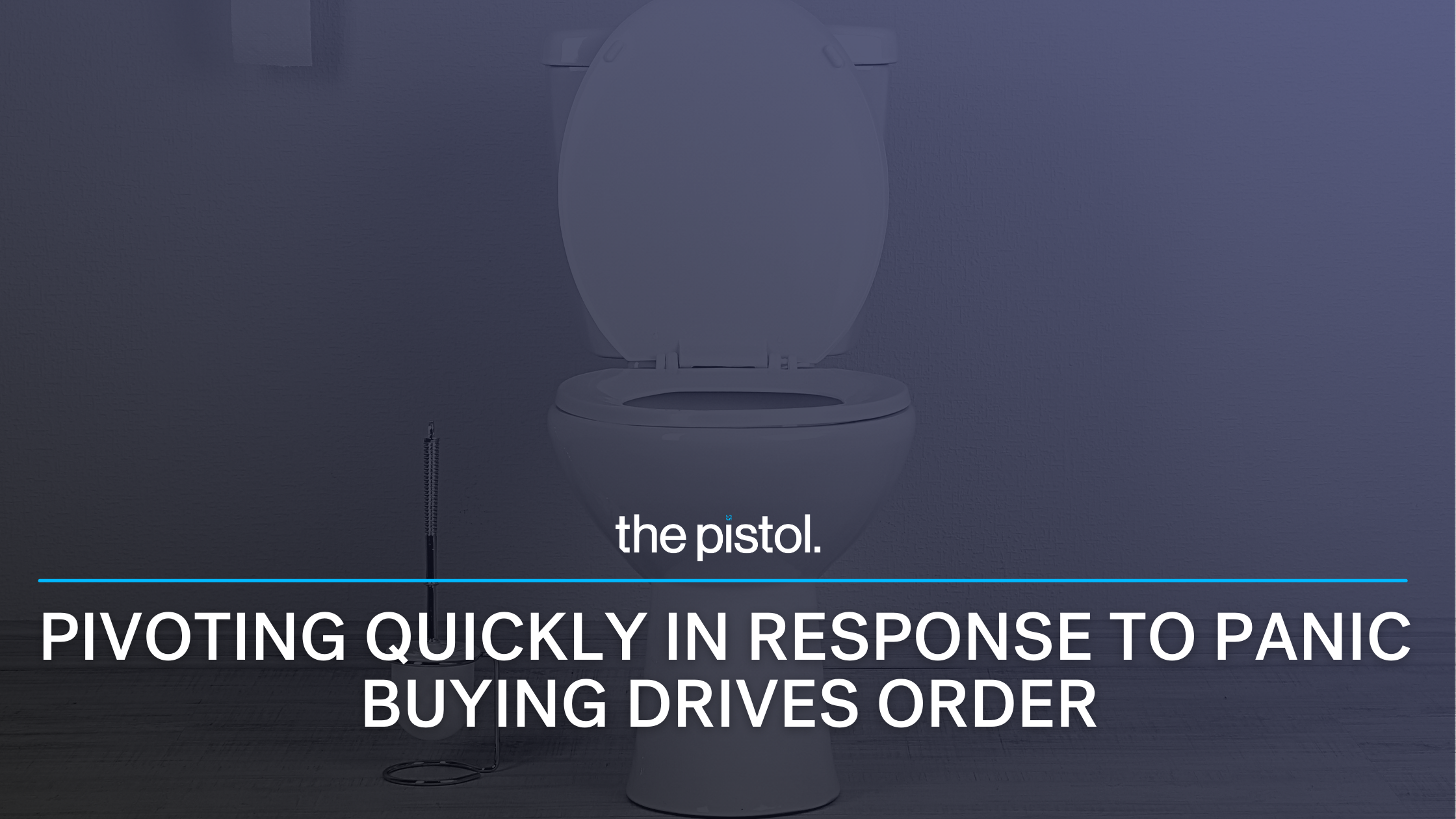 Pivoting Quickly in Response to Panic Buying Drives Order Uplift